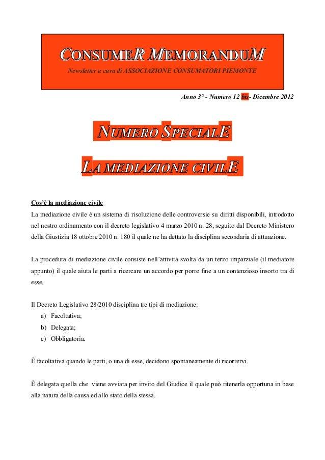 CONSUMER MEMORANDUM               Newsletter a cura di ASSOCIAZIONE CONSUMATORI PIEMONTE                                  ...
