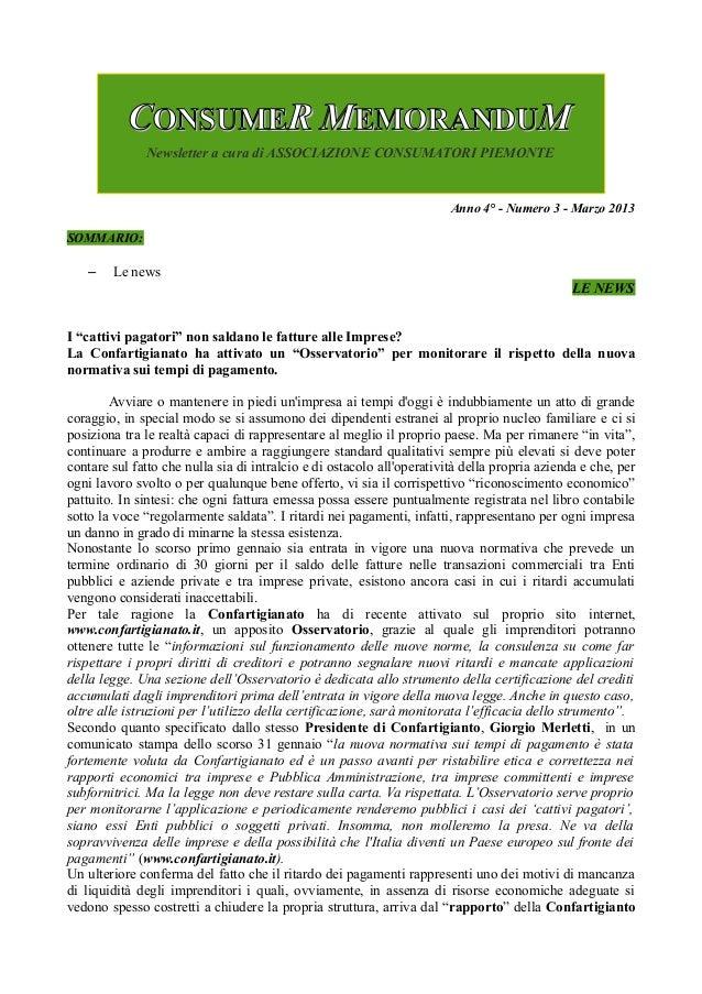 """Anno 4° - Numero 3 - Marzo 2013SOMMARIO:– Le newsLE NEWSI """"cattivi pagatori"""" non saldano le fatture alle Imprese?La Confar..."""