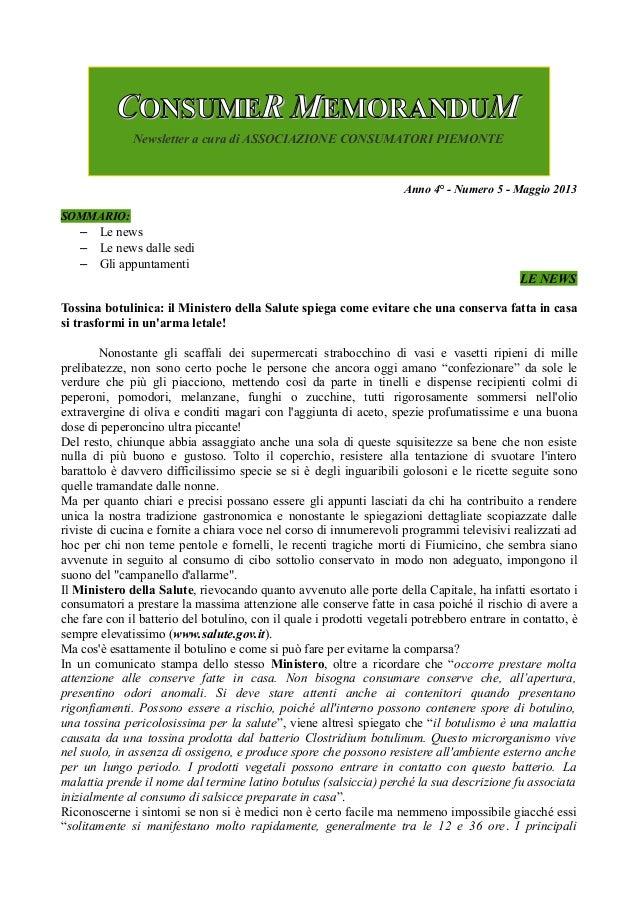 Anno 4° - Numero 5 - Maggio 2013SOMMARIO:– Le news– Le news dalle sedi– Gli appuntamentiLE NEWSTossina botulinica: il Mini...