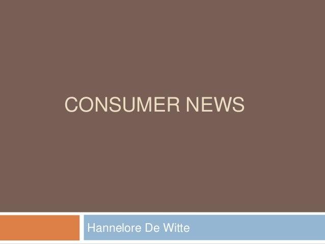 CONSUMER NEWS Hannelore De Witte