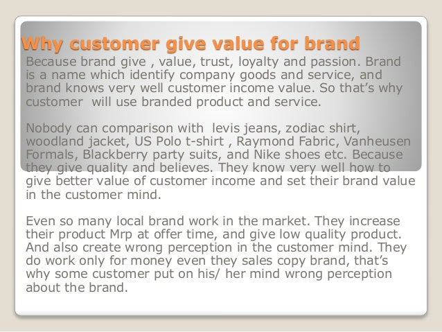 consumers' perceived value and brand image Store brands' purchase intention: examining the role of consumer perceived value has a positive influence of store image on store brand perceived value.