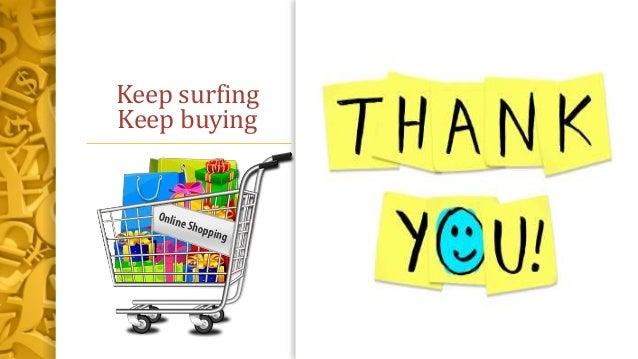 Keep surfing Keep buying
