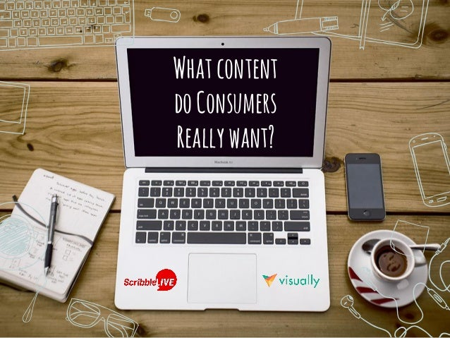 Whatcontent doConsumers Reallywant?