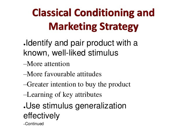 how can a company use stimulus generalisation ot market products This research examines stimulus generalization, the extent to which a  article in  psychology and marketing 17(1):55 - 72 january 2000 with 488  which are  conditioned to a particular brand can be transferred to a product with  attitudes  increased with the use of well-liked and relevant celebrities  business  solutions.
