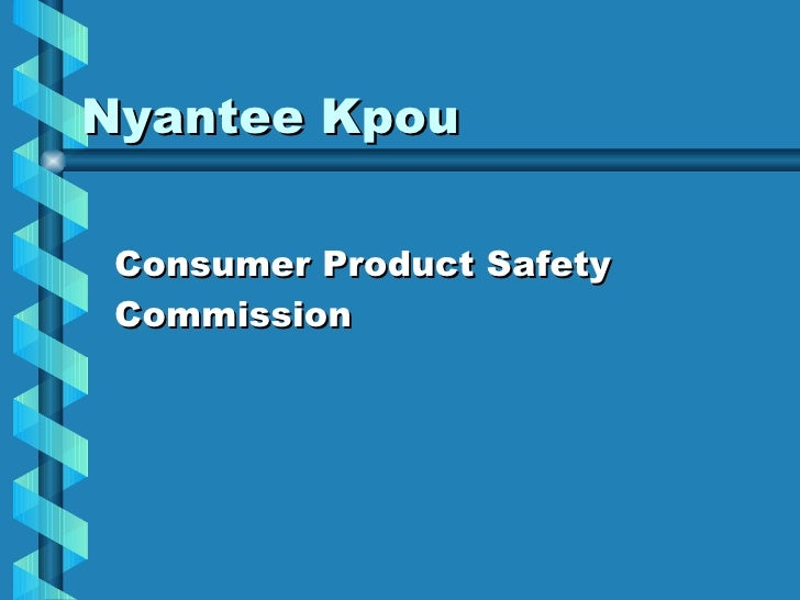 Nyantee Kpou Consumer Product Safety Commission