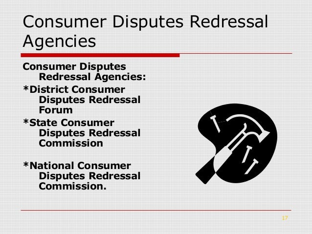 consumer protection redressal agencies