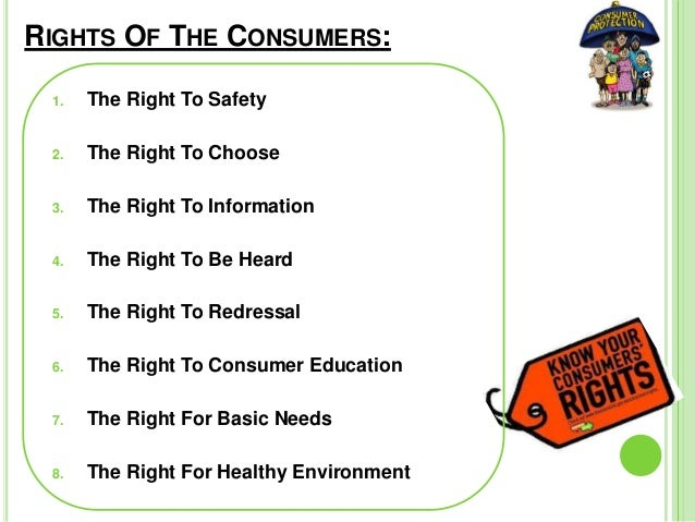 Write notes on the following:a) Explain right to safetyb) what is right to consumer protection?