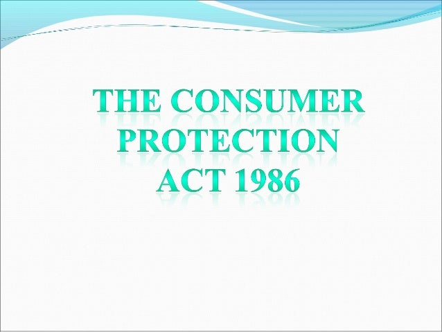 OBJECT OF THE ACTThe act is basically passed to protect the interest of the consumers.In order to protect the interest o...
