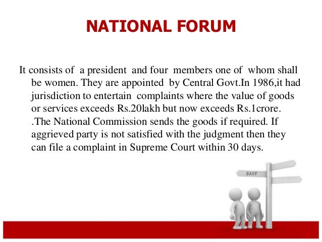 NATIONAL FORUM  It consists of a president and four members one of whom shall  be women. They are appointed by Central Gov...