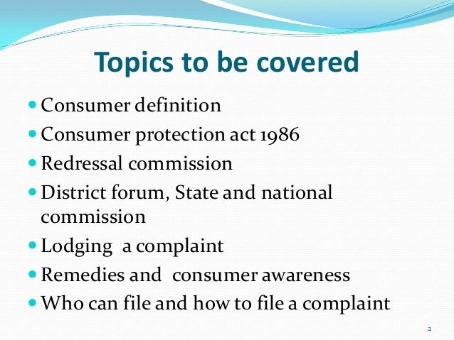 Consumer Protection in India: Needs and Methods