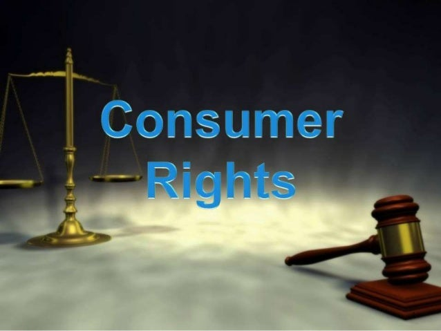 BASIC TERM Consumers : Any person who buys a commodity or service for use, is known as consumer. Consumer's Rights : Consu...