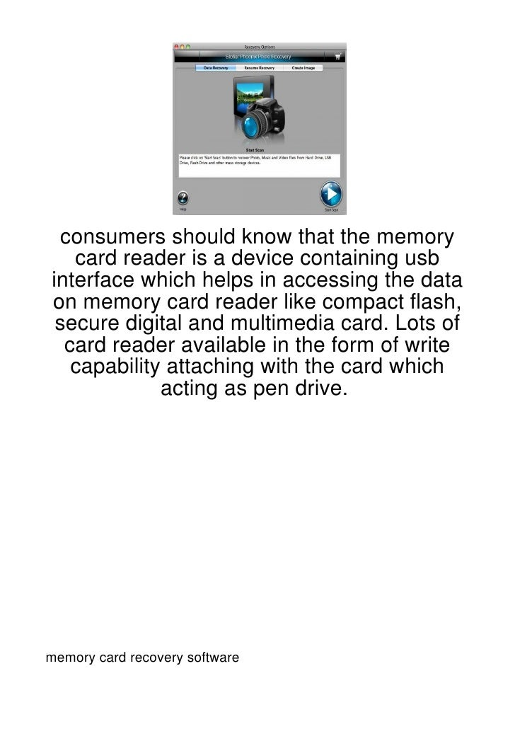 consumers should know that the memory   card reader is a device containing usbinterface which helps in accessing the datao...