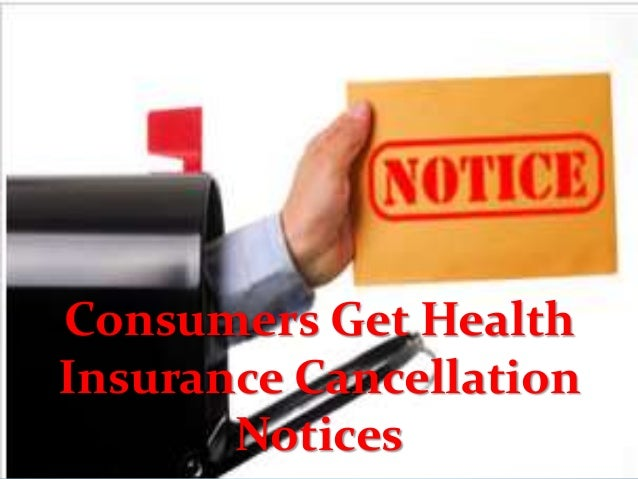 Consumers Get Health Insurance Cancellation Notices