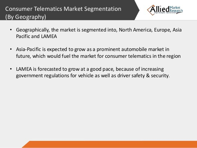 global consumer telematics market is expected Proliferation of cloud-based services to deliver a highly personalized experience to the customer is also expected to positively impact the consumer telematics market demand over the foreseeable future.