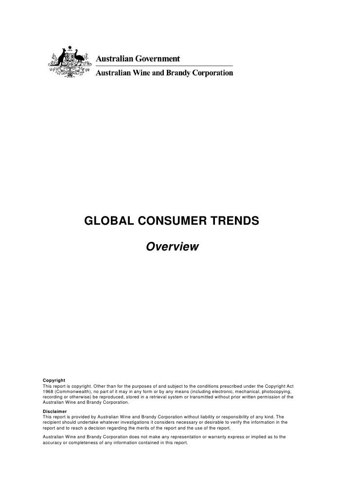 GLOBAL CONSUMER TRENDS                                                 OverviewCopyrightThis report is copyright. Other th...