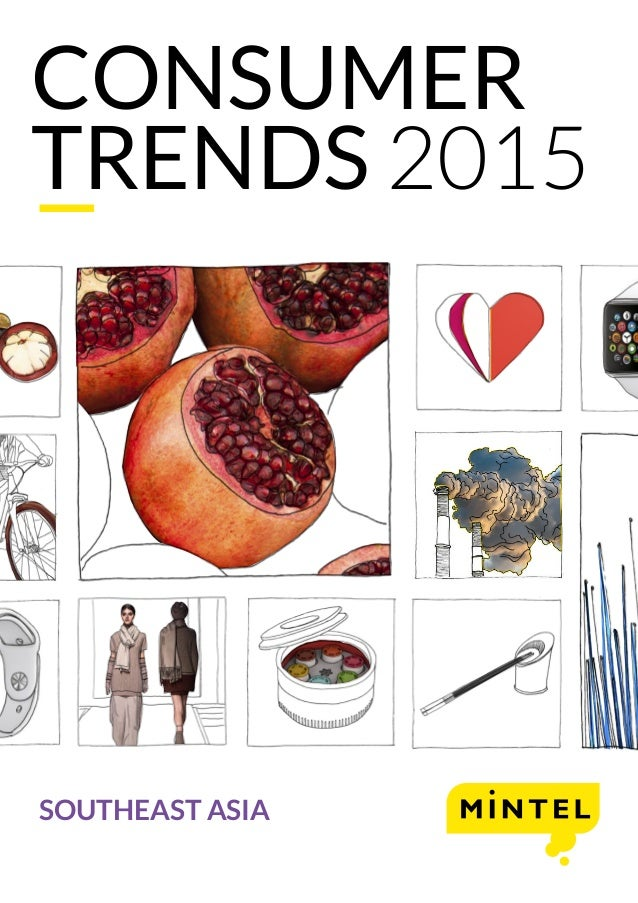 CONSUMER TRENDS 2015 SOUTHEAST ASIA