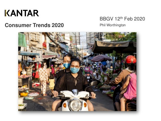 Consumer Trends 2020 BBGV 12th Feb 2020 Phil Worthington