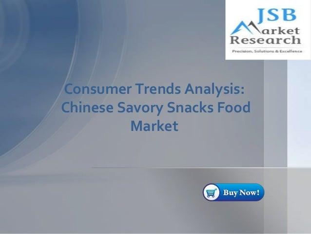 Consumer Trends Analysis: Chinese Savory Snacks Food Market