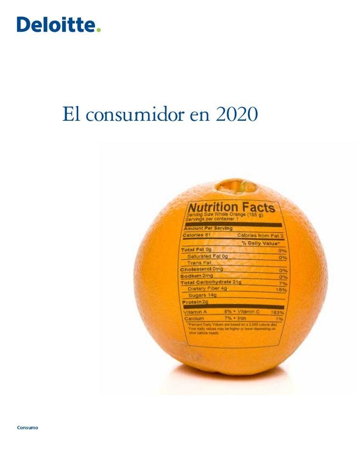 El consumidor en 2020Consumo