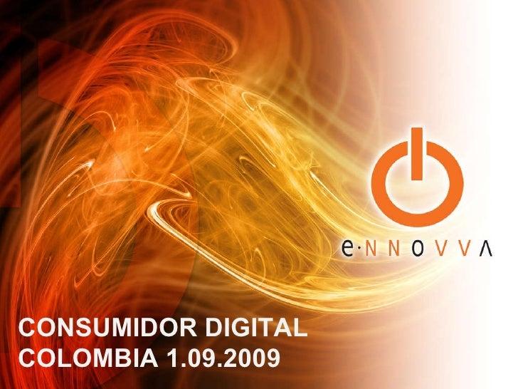 CONSUMIDOR DIGITAL  COLOMBIA 1.09.2009