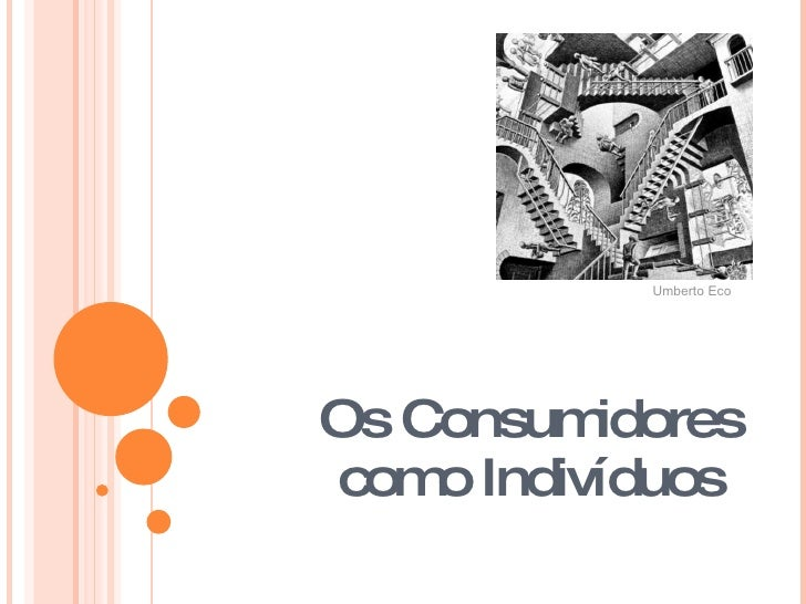 Os Consumidores como Indivíduos Umberto Eco
