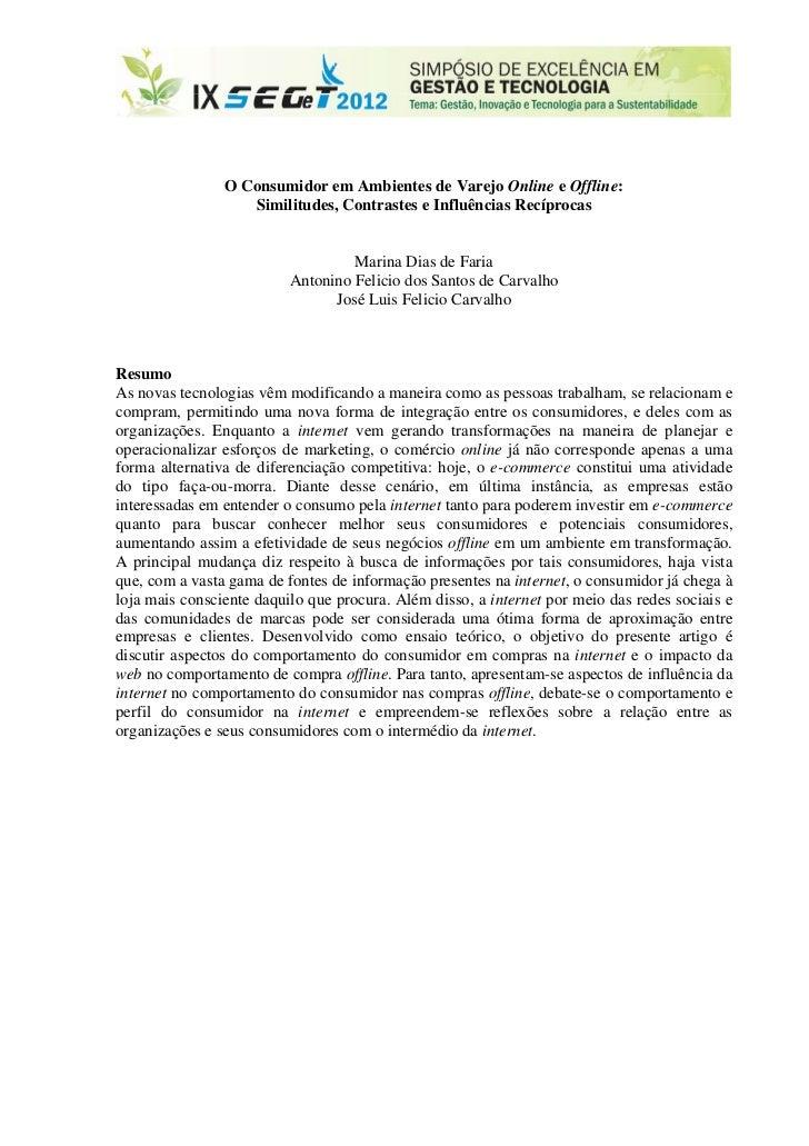 O Consumidor em Ambientes de Varejo Online e Offline:                   Similitudes, Contrastes e Influências Recíprocas  ...