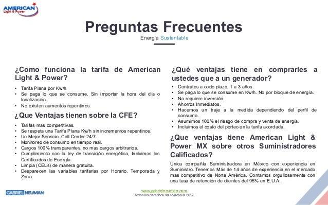 www.gabrielneuman.com Todos los derechos reservados © 2017 ¿Como funciona la tarifa de American Light & Power? • Tarifa Pl...