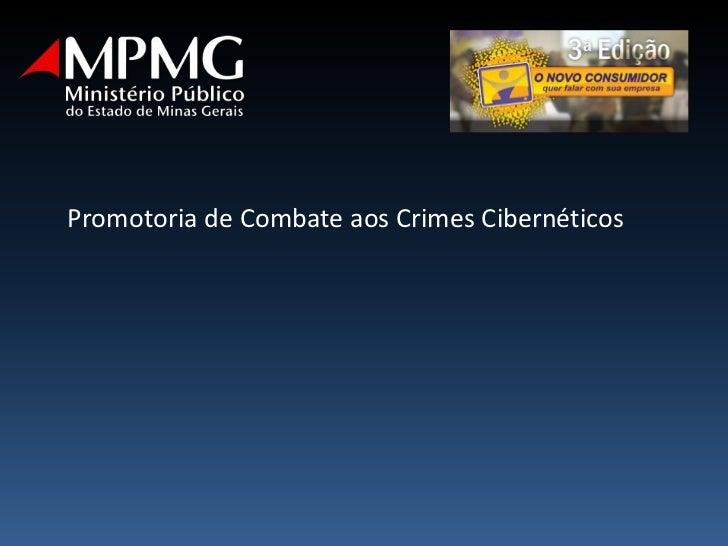 Promotoria de Combate aos Crimes Cibernéticos<br />