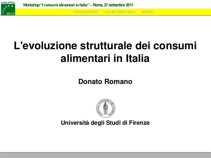 """Workshop """"I consumi alimentari in Italia"""" – Roma, 27 settembre 2011                               POLITICHE EUROPEE     SV..."""