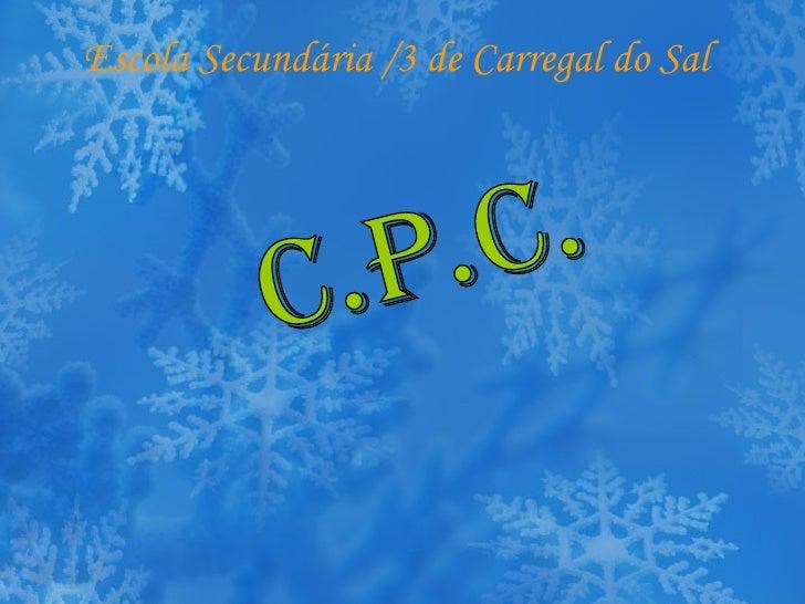 Escola Secundária /3 de Carregal do Sal C.P.C.