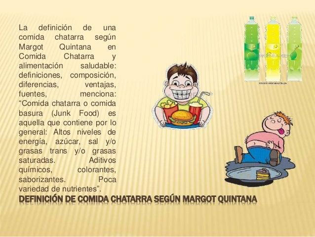 Consumo de comida chatarra en las escuelas for Gastronomia definicion