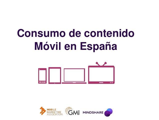Consumo de contenido Móvil en España