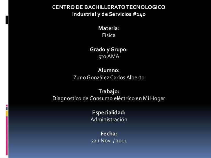 CENTRO DE BACHILLERATO TECNOLOGICO     Industrial y de Servicios #140                 Materia:                  Física    ...