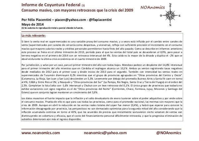 Informe de Coyuntura Federal (1) Consumo masivo, con mayores retrocesos que la crisis del 2009 Por Félix Piacentini – piac...
