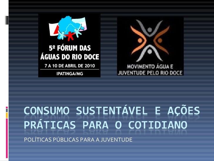 POLÍTICAS PÚBLICAS PARA A JUVENTUDE