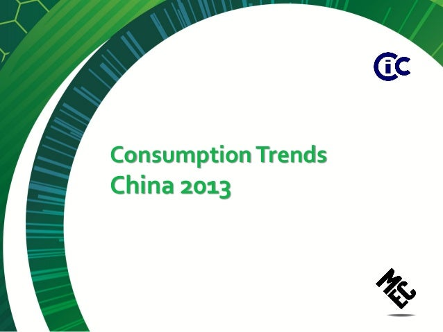 Consumption TrendsChina 2013