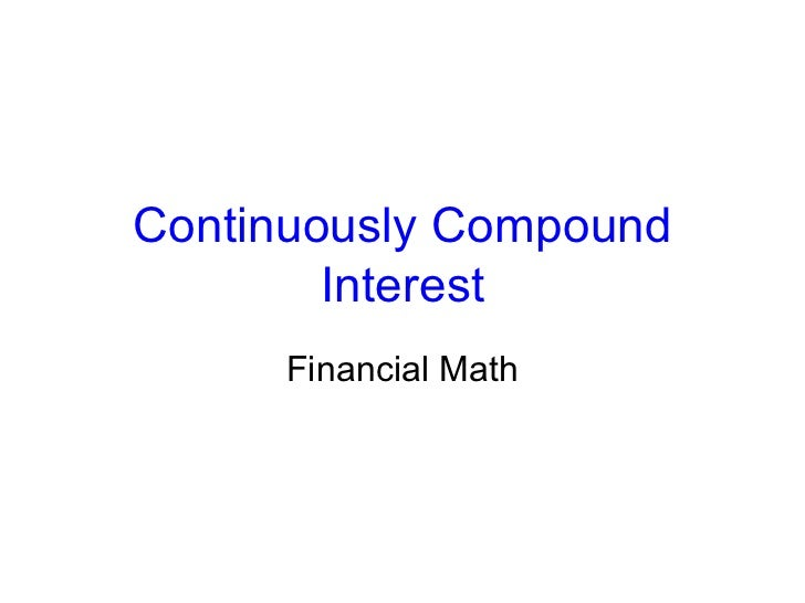 Continuously Compound Interest Financial Math