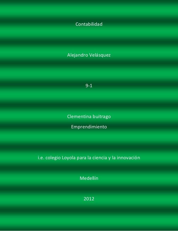 Contabilidad              Alejandro Velásquez                       9-1              Clementina buitrago                Em...