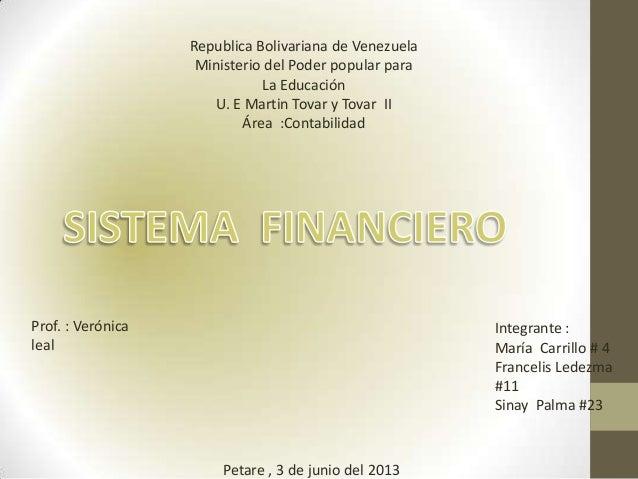 Republica Bolivariana de VenezuelaMinisterio del Poder popular paraLa EducaciónU. E Martin Tovar y Tovar IIÁrea :Contabili...