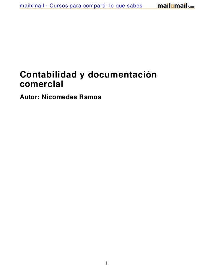 mailxmail - Cursos para compartir lo que sabesContabilidad y documentacióncomercialAutor: Nicomedes Ramos                 ...