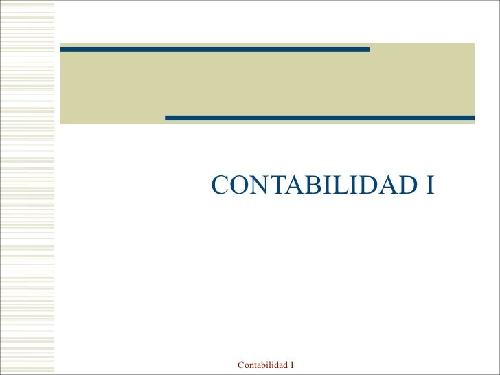 CONTABILIDAD I      Contabilidad I