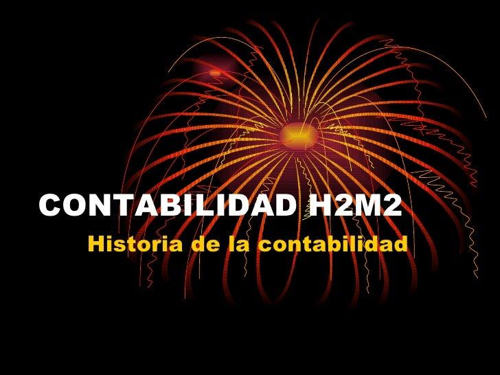 CONTABILIDAD H2M2 Historia de la contabilidad