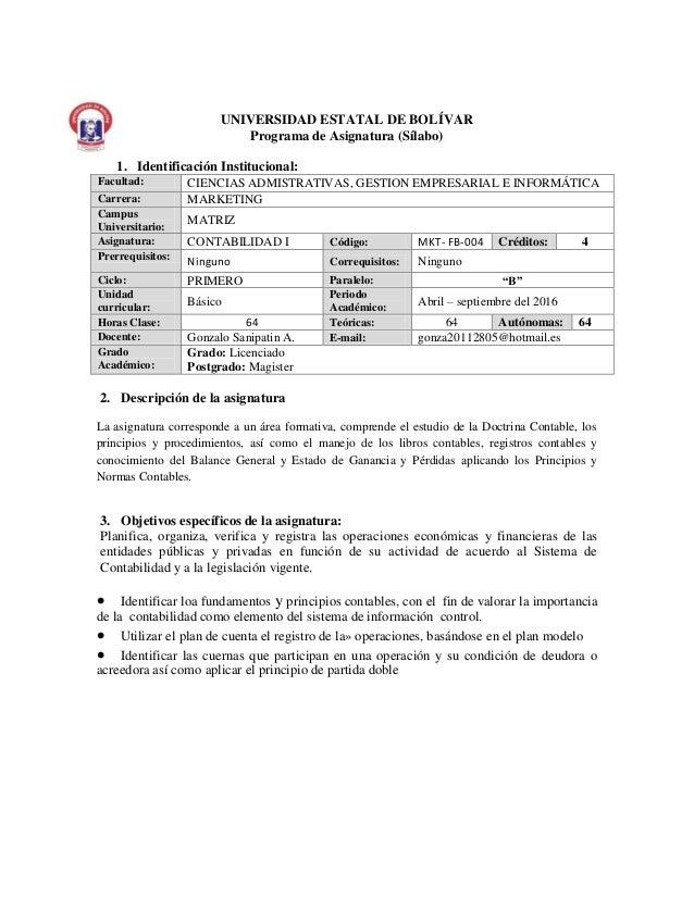 UNIVERSIDAD ESTATAL DE BOLÍVAR Programa de Asignatura (Sílabo) 1. Identificación Institucional: Facultad: CIENCIAS ADMISTR...