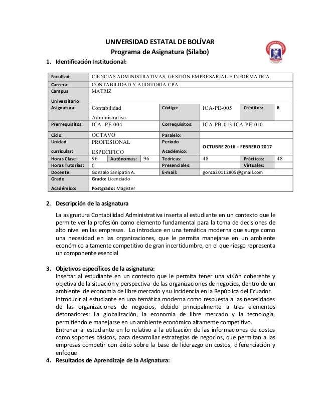 UNIVERSIDAD ESTATAL DE BOLÍVAR Programa de Asignatura (Sílabo) 1. Identificación Institucional: Facultad: CIENCIAS ADMINIS...