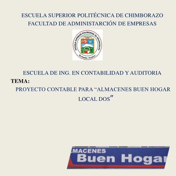 ESCUELA SUPERIOR POLITÉCNICA DE CHIMBORAZO     FACULTAD DE ADMINISTARCIÓN DE EMPRESAS   ESCUELA DE ING. EN CONTABILIDAD Y ...