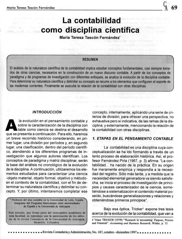 76 ~ Lacontabilidadcomodisciplinacientífica un factor importante en la consideración de la in- Para ello se ha orientado l...