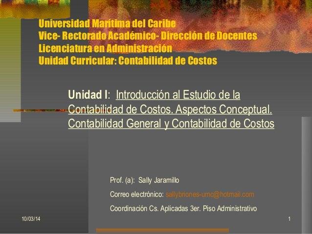 Universidad Marítima del Caribe Vice- Rectorado Académico- Dirección de Docentes Licenciatura en Administración Unidad Cur...