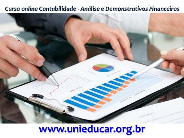Curso online Contabilidade - Análise e Demonstrativos Financeiros www.unieducar.org.br