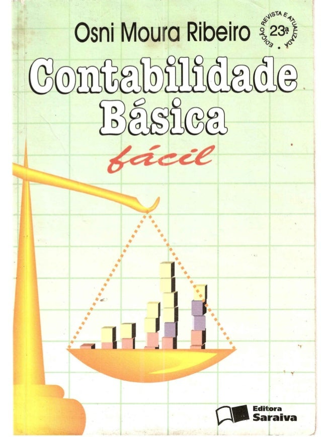 Contabilidade   básica fácil - 001 a 302 - osni moura ribeiro