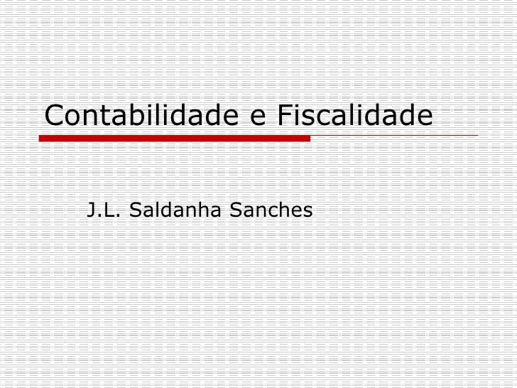 Contabilidade e Fiscalidade J.L. Saldanha Sanches